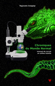 Chroniques du Monde Normal - Tagrawla Ineqqiqi